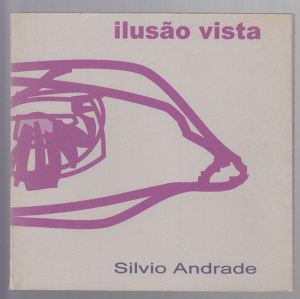 Iluso Vista (Portuguese Edition), Andrade, Silvio
