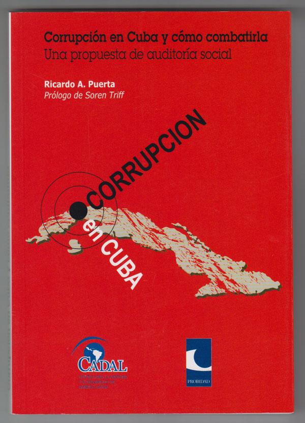 Image for Corrupcion En Cuba Y Como Combatirla  Una Propuesta de Auditoria Social