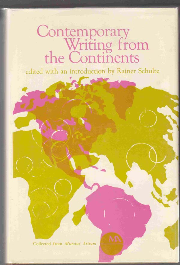 Image for Contemporary Writing from the Continents: an Mundus Artium Retrospective