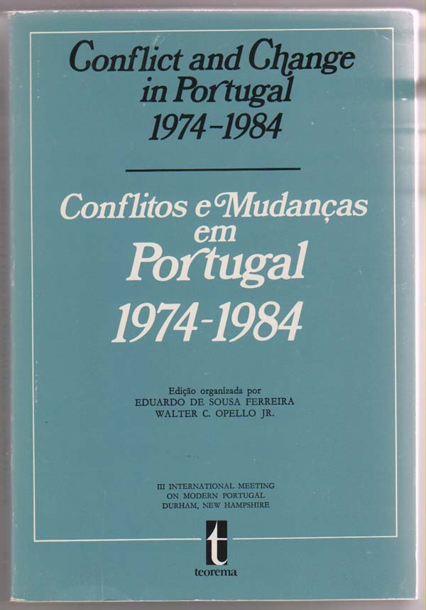 Image for Conflict and Change in Portugal 1974-1984:   (Conflitos e Mudanas em Portugal 1974-1984)