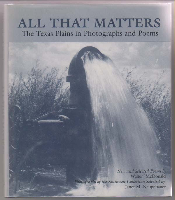 Image for All That Matters:  The Texas Plains in Photographs and Poems