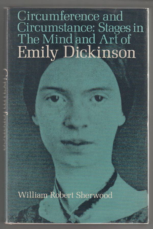 Image for Circumference and Circumstance:  Stages in the Mind and Art of Emily Dickinson
