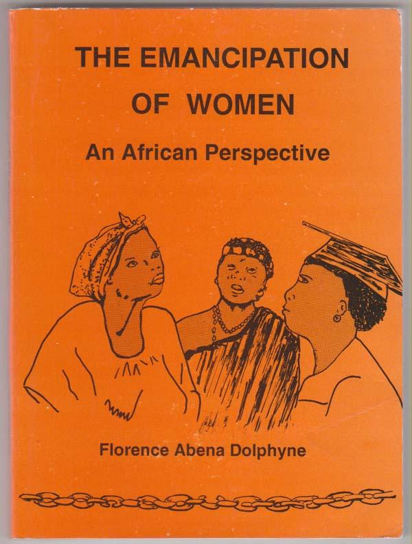 The Emancipation of Women, Dolphyne, Florence Abena