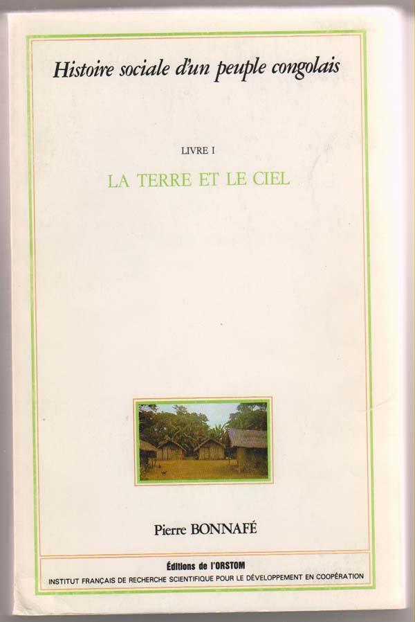 Image for Histoire Social D'Un People Congolais.  Livre I. La Terre Et Le Ciel