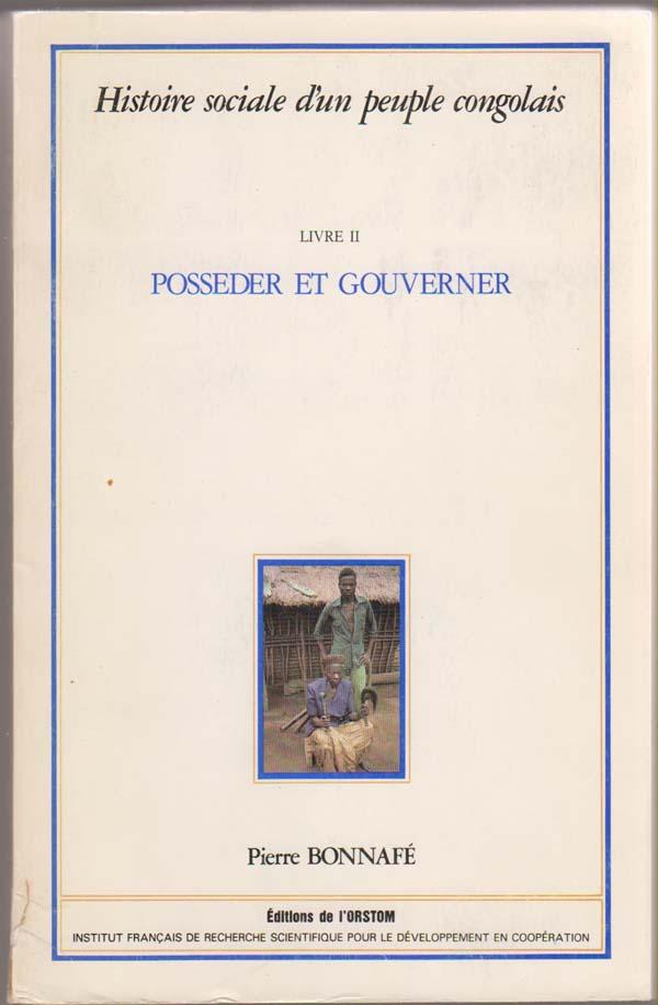 Image for Histoire Social D'Un People Congolais:  Livre II. Posseder Et Gouverner