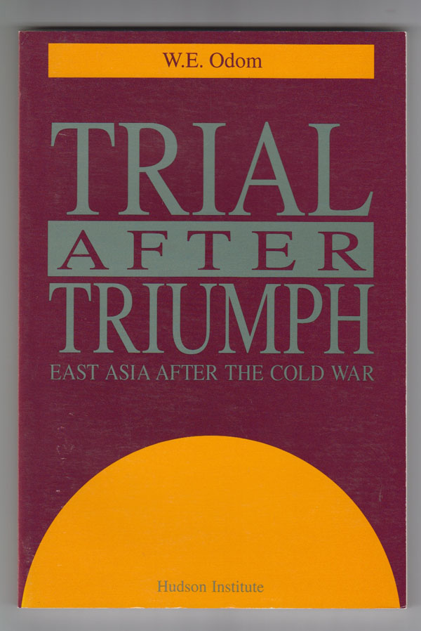 Image for Trial after Triumph: East Asia after the Cold War