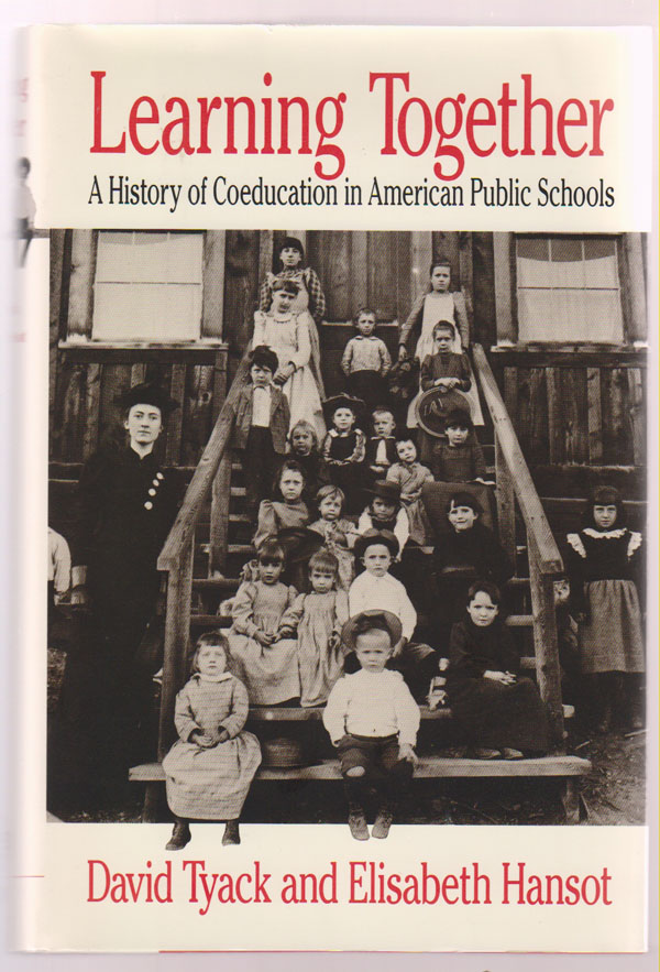 Image for Learning Together: a History of Coeducation in American Public Schools