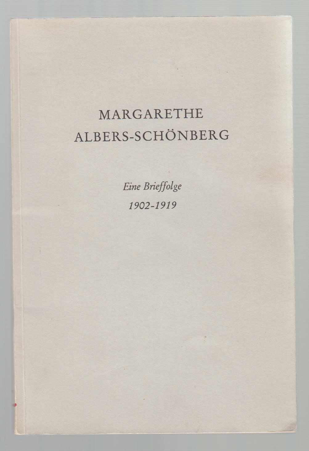 Image for Margarethe Albers-Schonberg: Eine Brieffolge 1902-1919
