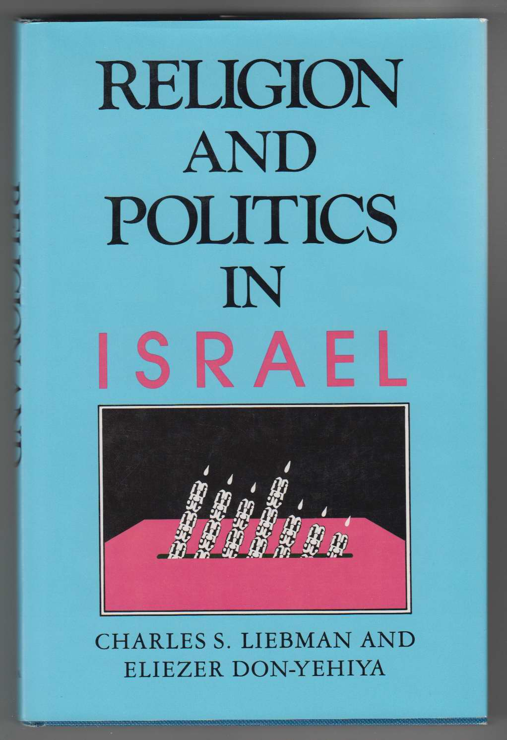 Image for Religion and Politics in Israel