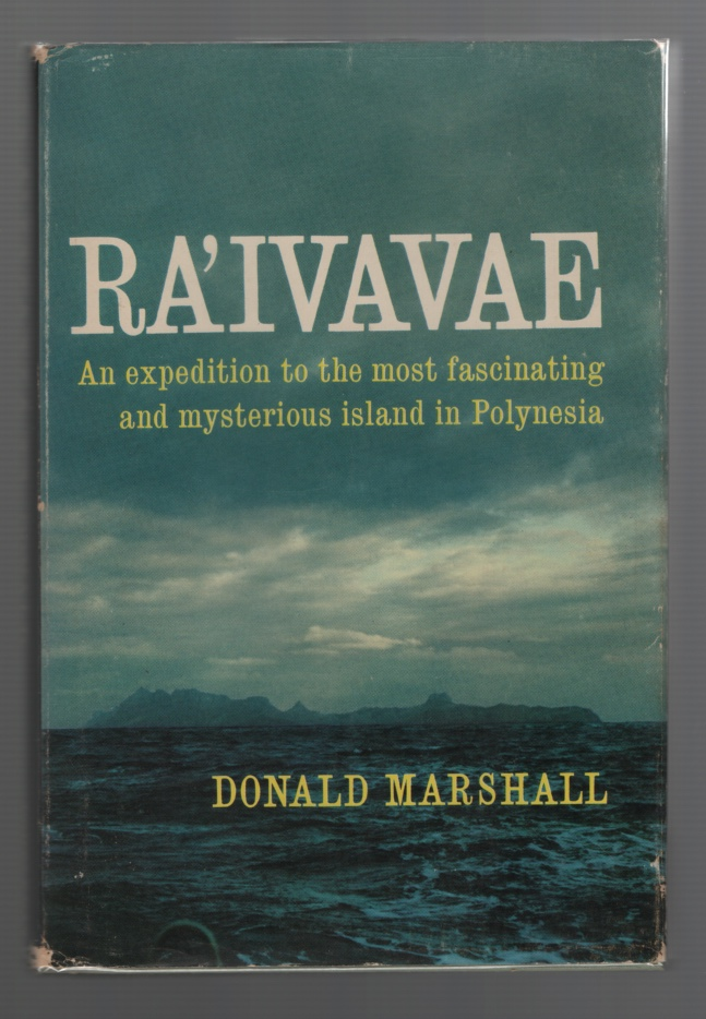 Image for Ra'ivavae, an Expedition to the Most Fascinating and Mysterious Island in Polynesia
