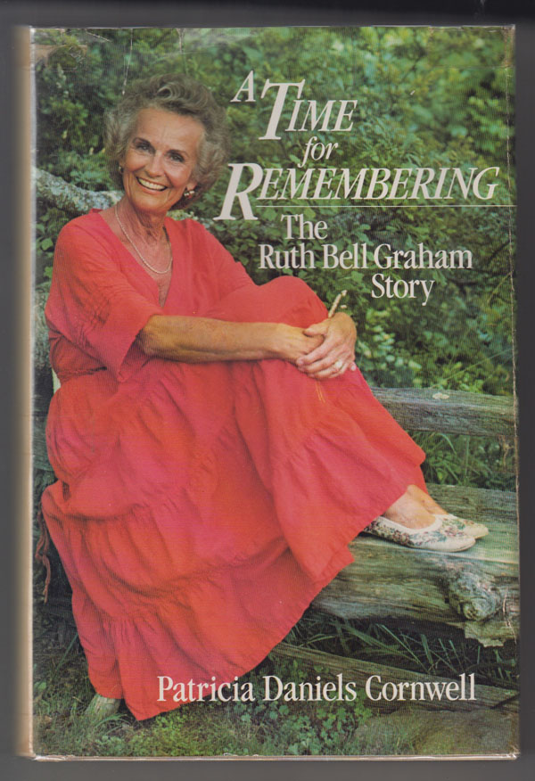 Image for A Time for Remembering: the Story of Ruth Bell Graham