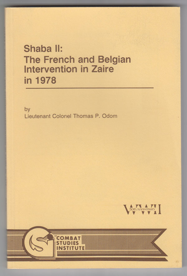 Image for Shaba II: the French and Belgian Intervention in Zaire in 1978