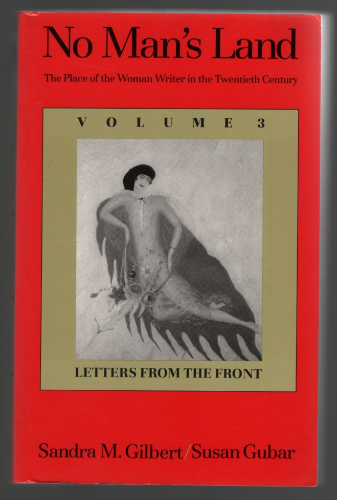 Image for No Man's Land  The Place of the Woman Writer in the Twentieth Century, Volume 3: Letters from the Front