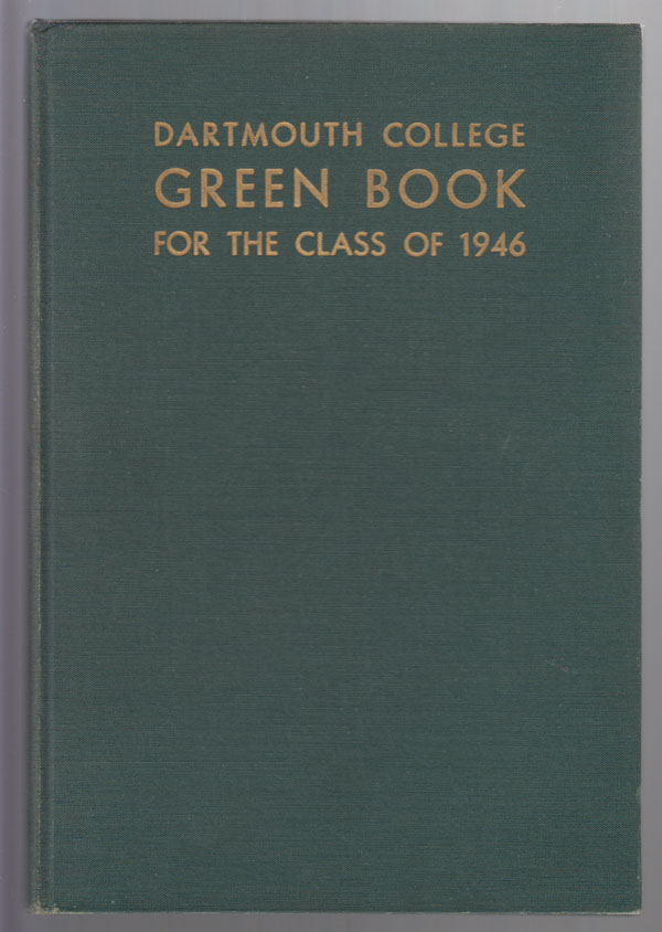 Image for Dartmouth College Green Book for the Class of 1946 , Vol. XXXII [College Yearbook]