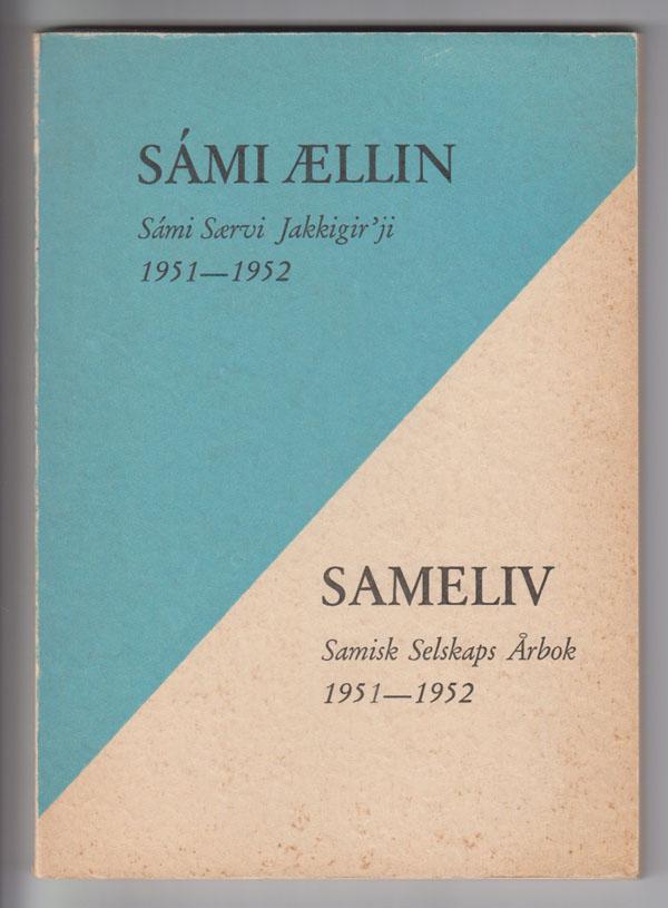 Image for Sameliv. Samisk Selskaps Arbok 1951-1952 / Sami Aellin. Sami Saervi Jakkigir'ji 1951-1952