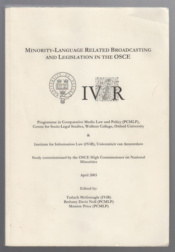 Image for Minority-Language Related Broadcasting and Legislation in the OSCE: [Results Of] Study Commissioned by the OSCE High Commisioner on National Minorities