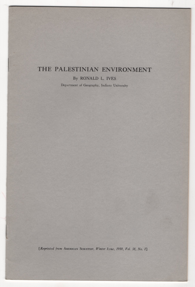 The Palestinian Environment. The American Scientist, Vol. 38, No. 1, Ives, Ronald L.