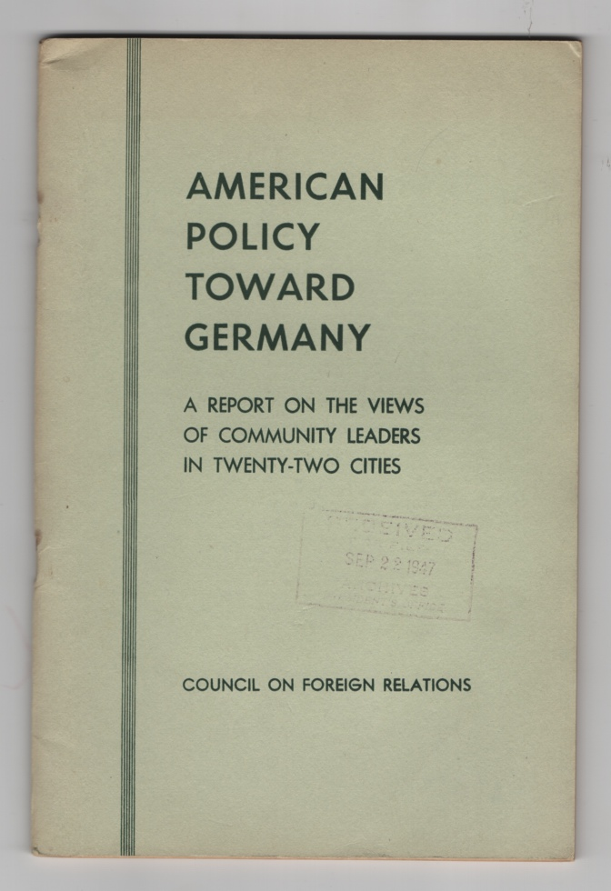 American Policy Toward Germany: a Report on the Views of Community Leaders in Twenty-Two Cities, Barber, Joseph