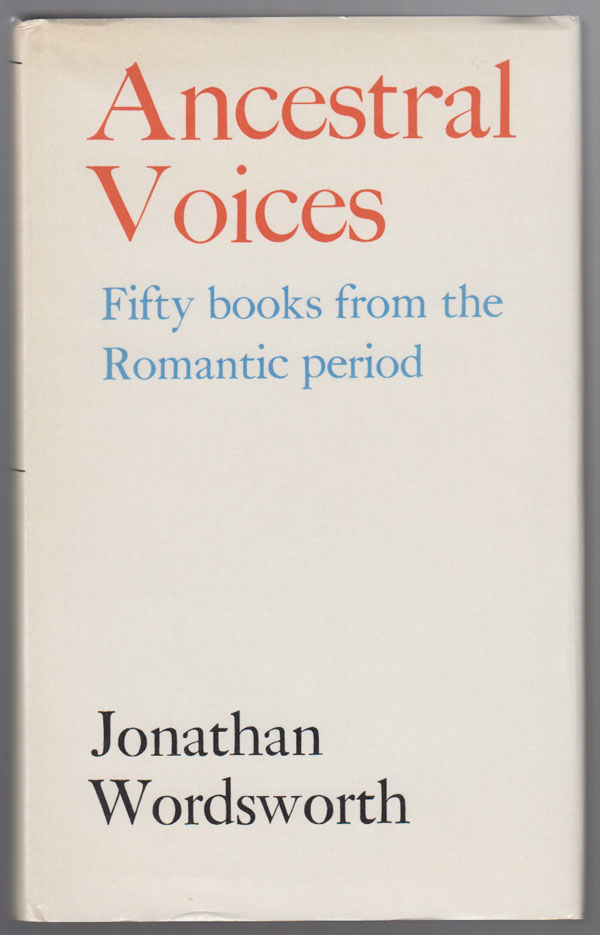 Image for Ancestral Voices: Fifty Books from the Romantic Period