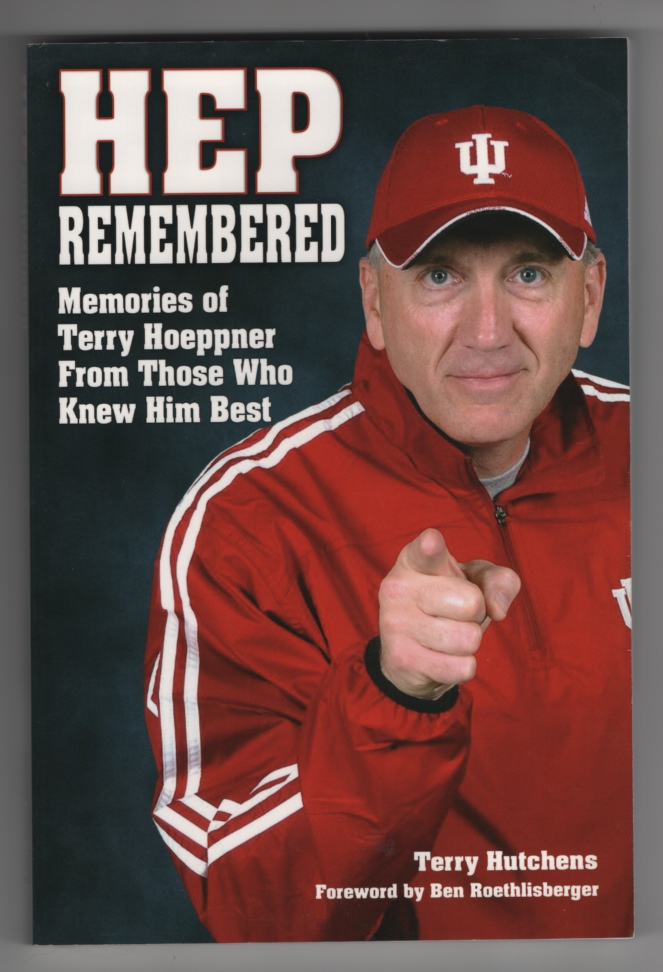 Image for Hep Remembered: Memories of Terry Hoeppner from Those Who Knew Him Best
