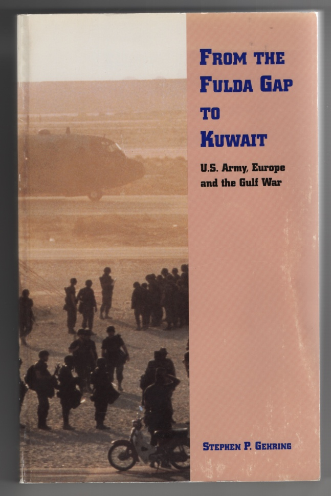 Image for From the Fulda Gap to Kuwait: US Army, Europe and the Gulf War