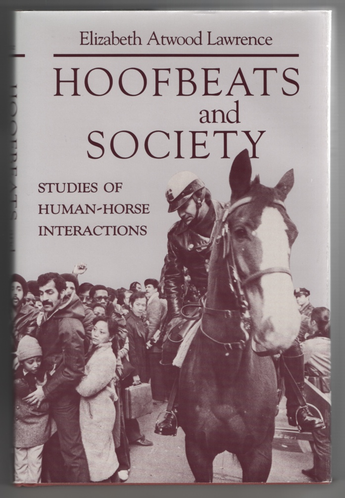 Image for Hoofbeats and Society: Studies of Human-Horse Interactions