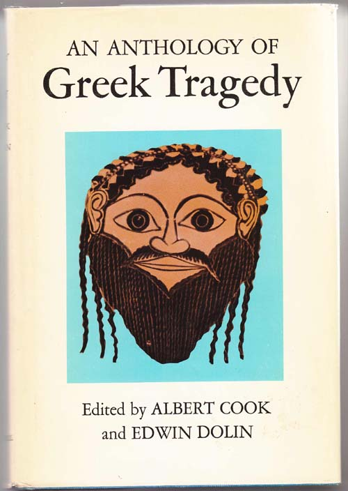 Image for An Anthology of Greek Tragedy