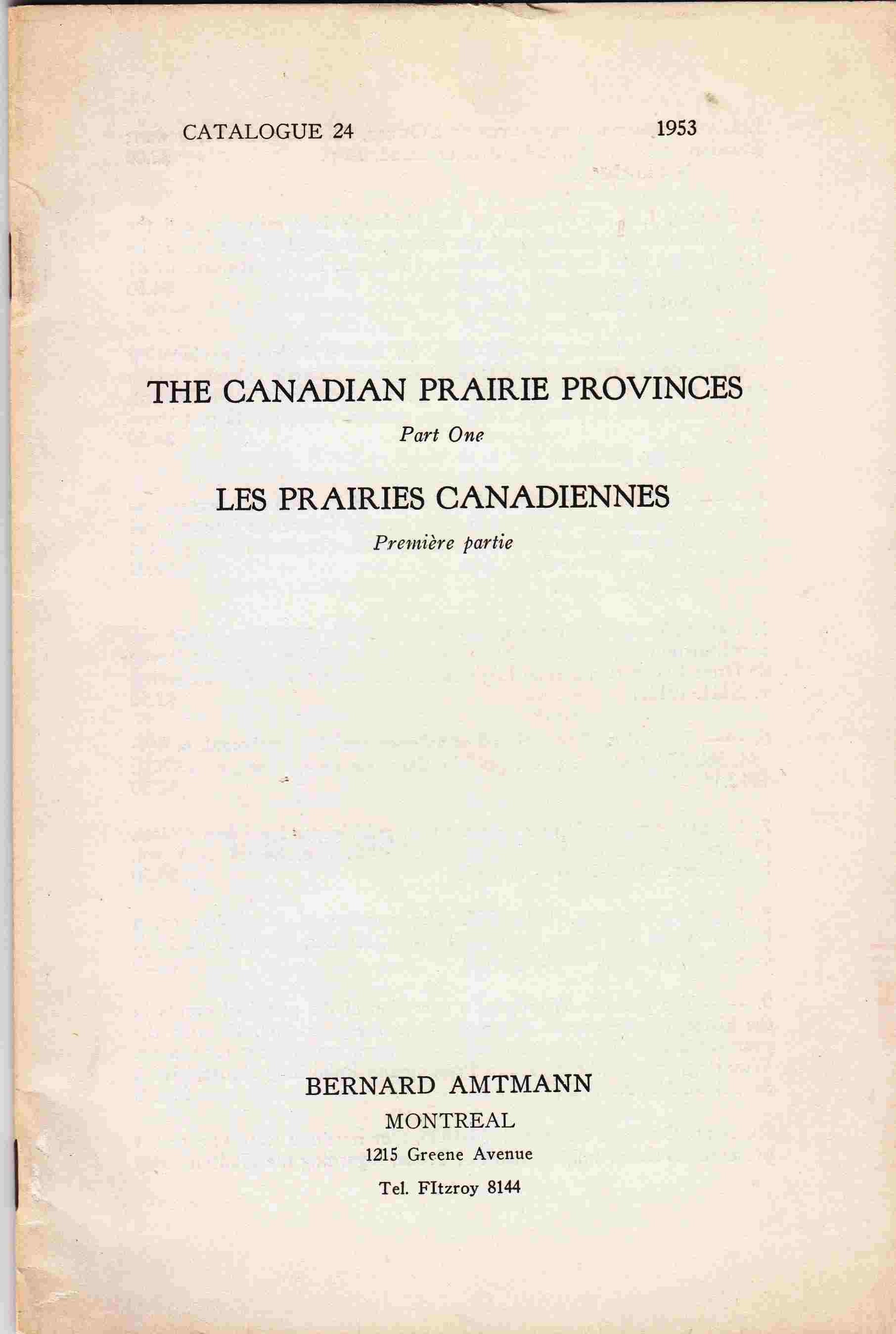 Image for The Canadian Prairie Provinces, Part One; Les Prairies Canadiennes, Premiere Partie. Catalogue 24