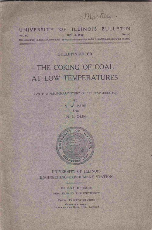 Image for The Coking of Coal At Low Temperatures, with a Preliminary Study of the By-Products