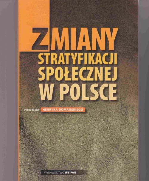 Image for Zmiany: Stratyfikacji Spolecznej W Polsce [Changes in Social Stratification in Poland]: Polish Edition