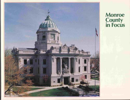 Image for Monroe County in Focus: Portrait of an Indiana County