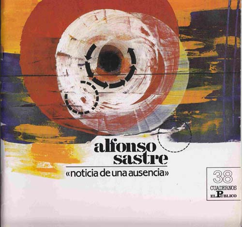 Image for Alfonso Sastre: Noticia De Una Ausencia
