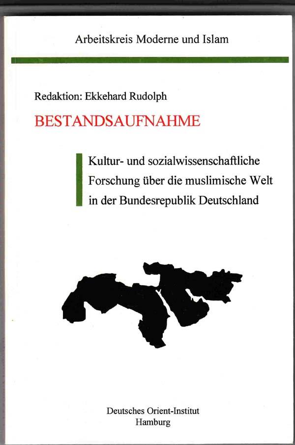 Image for Bestandsaufnahme: Kultur- Und Sozialwissenschaftliche Forschung Uber Die Muslimische Welt in Der Bundesrepublik Deutschland