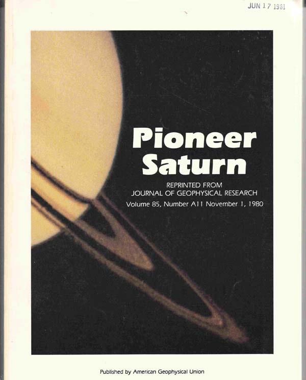 Image for Pioneer Saturn; Reprinted from Journal of Geophysical Research, Volume 85, Number A11, Nov. 1, 1980. Reprinted from Journal of Geophysical Research 85 (1980)