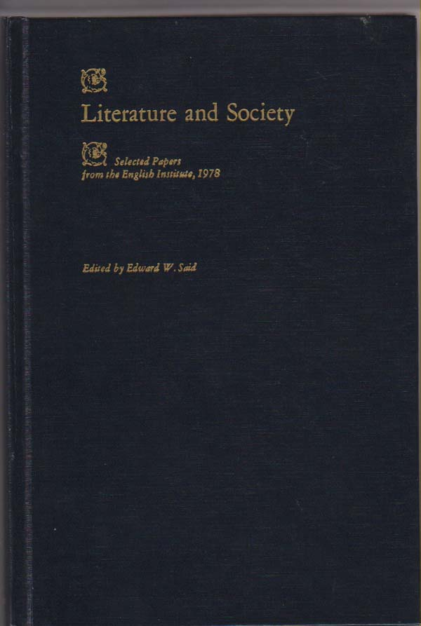 Image for Literature and Society:   Selected Papers from the English Institute, 1978;
