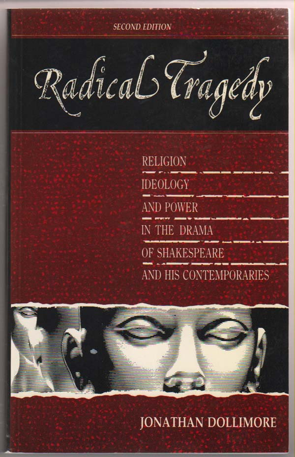 Image for Radical Tragedy:   Religion, Ideology, and Power in the Drama of Shakespeare and His Contemporaries