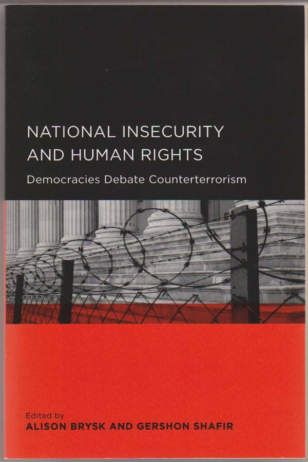 Image for National Insecurity and Human Rights:   Democracies Debate Counterterrorism
