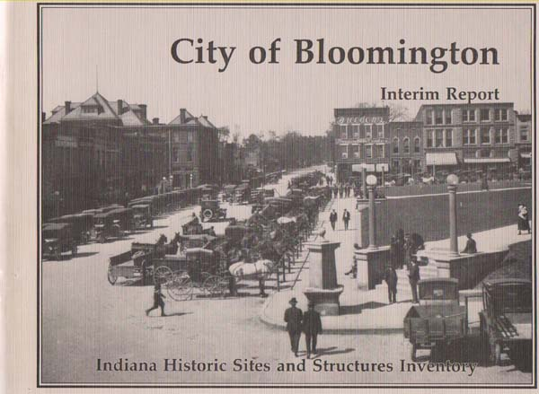Image for City of Bloomington Interim Report (Indiana Historic Sites and Structures Inventory)