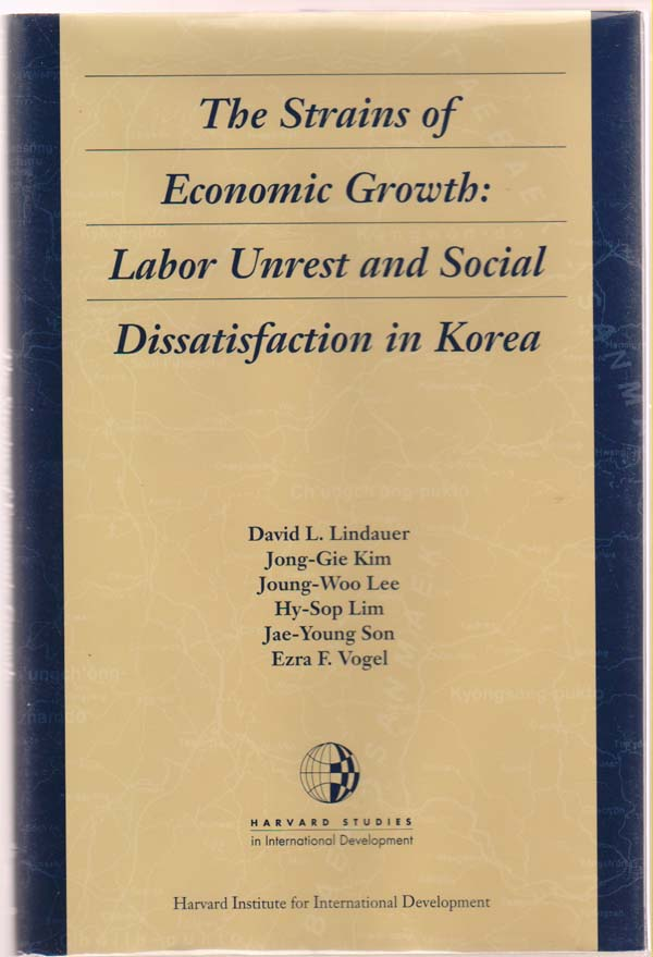 Image for The Strains of Economic Growth:   Labor Unrest and Social Dissatisfaction in Korea