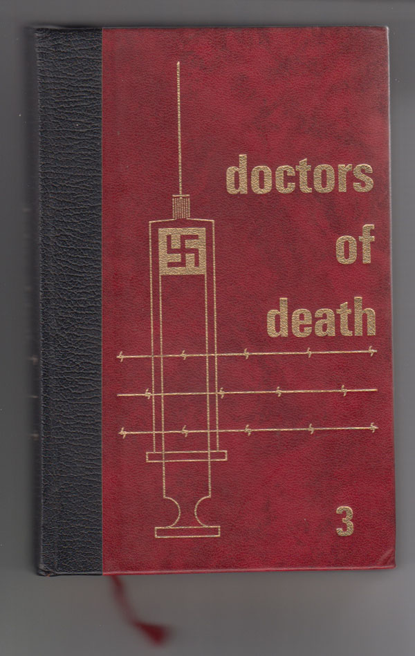 Image for Doctors of Death Volume #3  When Man Became a Guinea Pig for Death