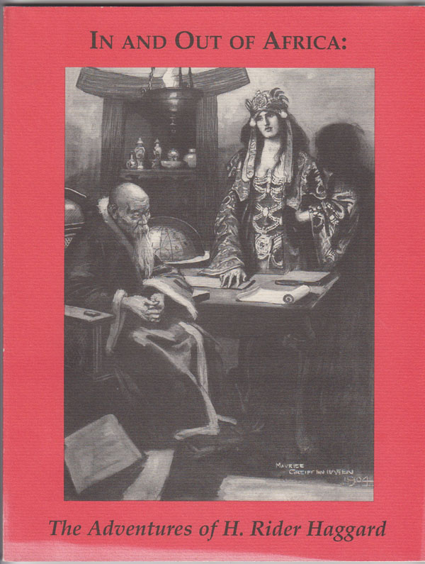 In and out of Africa:  The Adventures of H. Rider Haggard : an Exhibition, Sites, Kriston