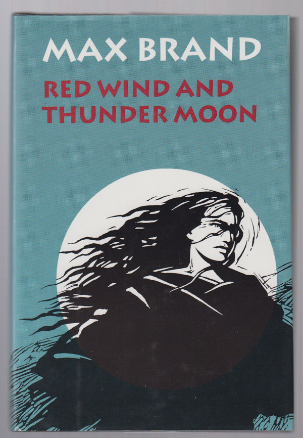 Red Wind and Thunder Moon, Brand, Max