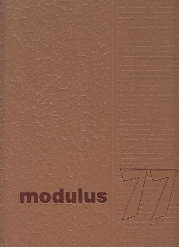 Image for Modulus 77 (1977 Yearbook for Rose-Hulman Institute of Technology, Terre Haute, Indiana)