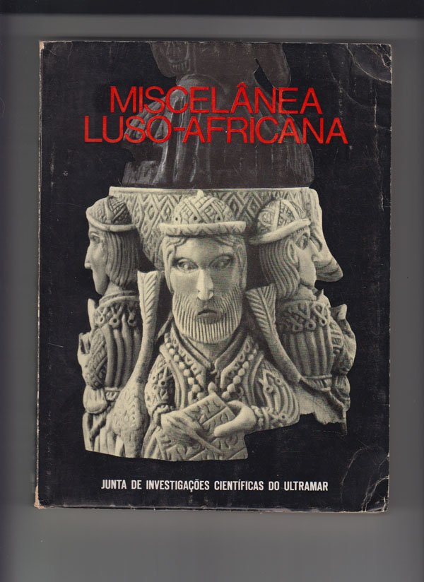 Image for Miscelanea Luso-Africana; Colectanea De Estudos Coligidos [Miscellaneous Studies Pertaining to Portuguese Africans]
