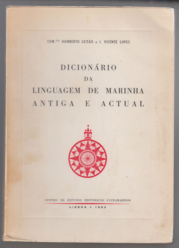 Image for Dicionario Da Linguagem De Marinha Antiga E Actual [Dictionaryof Nautical Terms, Past and Present] (Portuguese Edition)