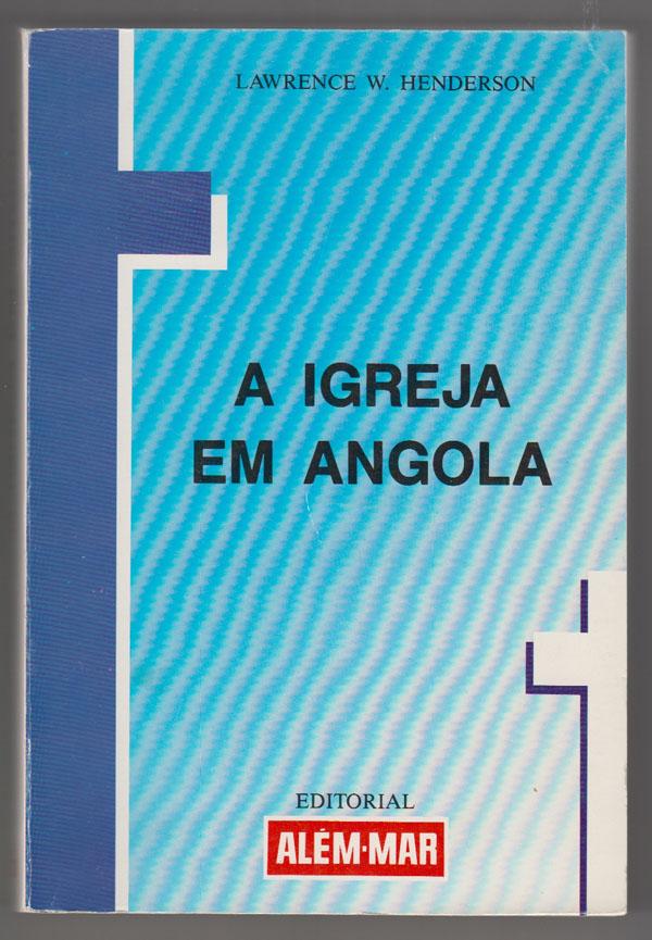 Image for Igreja Em Angola: Um Rio Com Varias Correntes (Portuguese Edition)
