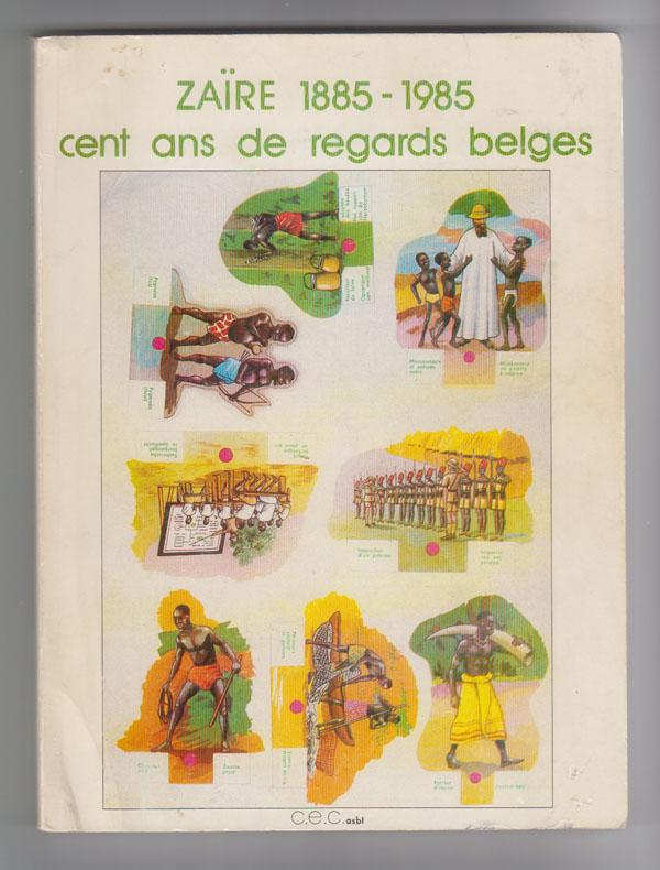 Image for Zaire 1885-1985: Cent Ans de Regards Belges