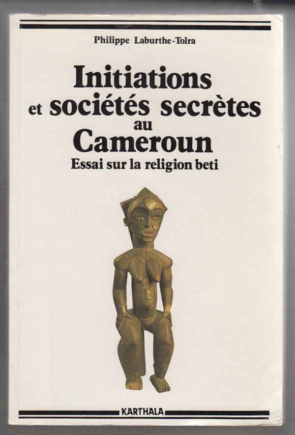Image for Initiations Et Societes Secretes Au Cameroun Les Mysteres De La Nuit (French Edition)