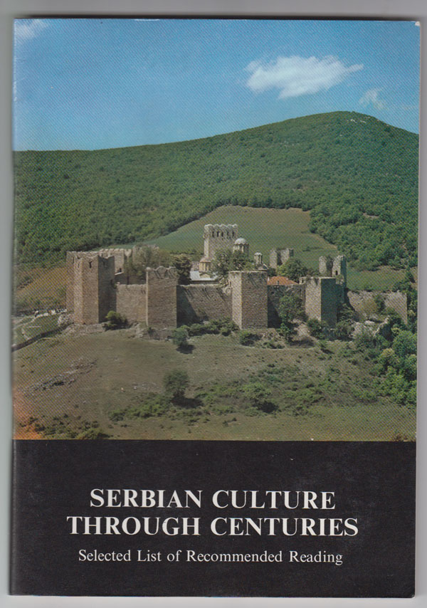 Image for Serbian Culture through Centuries: Selected List of Recommended Reading