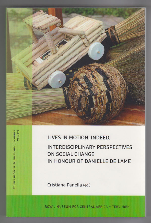 Image for Lives in Motion, Indeed. Interdisciplinary Perspectives on Social Change in Honour of Danielle de Lame